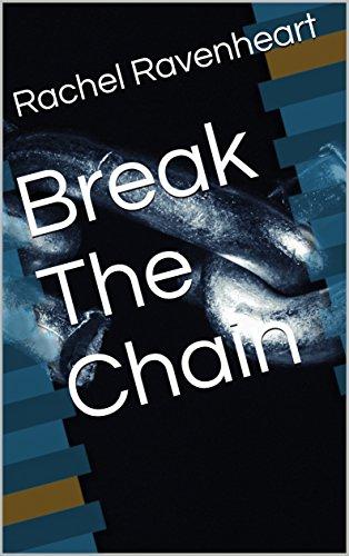 Chains Break Hearts - 3