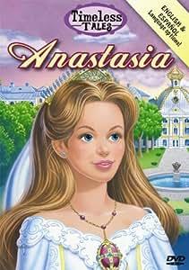 Timeless Tales: Anastasia