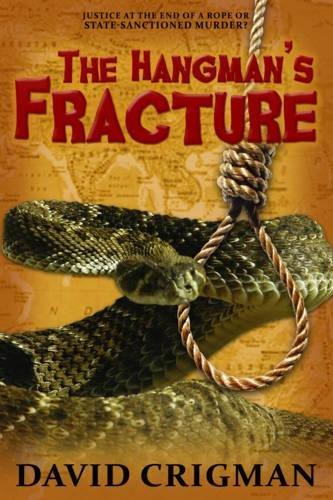 The Hangmans Fracture (Naomi Nicholas) David Crigman