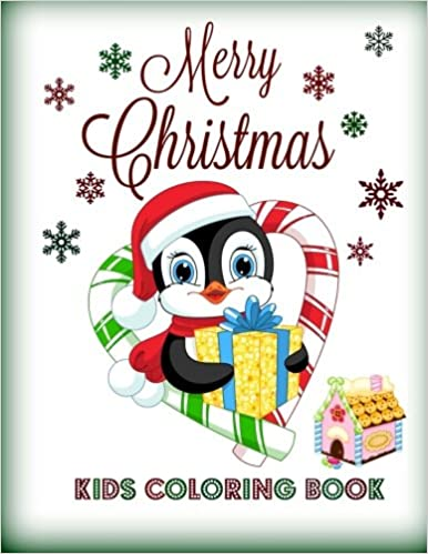 Merry Christmas Kids Coloring Book Kids Holiday Coloring Books