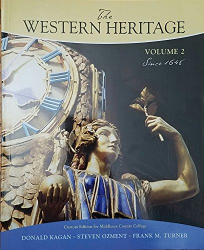 The Western Heritage: Since 1648 (Middlesex County College custom, Volume 2)