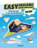 Easy Origami Paper Airplanes for Kids: Paper
