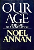 img - for Our Age: Portrait of a Generation book / textbook / text book