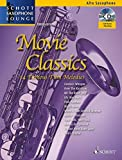 Movie Classics: 14 Famous Film Melodies. Alt-Saxophon. Ausgabe mit CD. (Schott Saxophone Lounge)