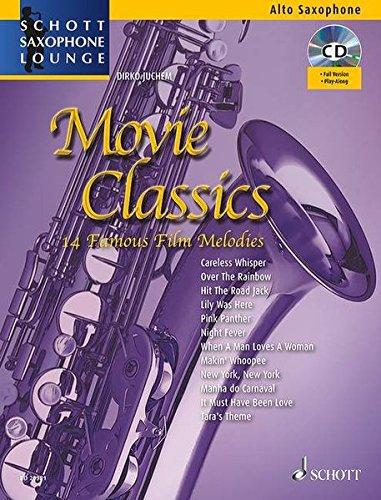 movie-classics-14-famous-film-melodies-alt-saxophon-ausgabe-mit-cd-schott-saxophone-lounge