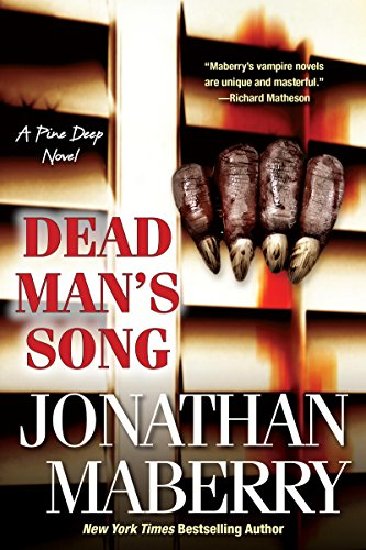 (Dead Man's Song (A Pine Deep Novel Book)