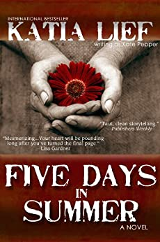 Five Days in Summer by [Lief, Katia]