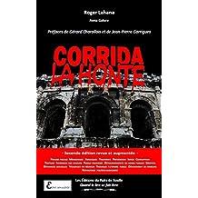 Corrida la honte 2e édition revue et augmentée: Les dessous de la tauromachie (French Edition)