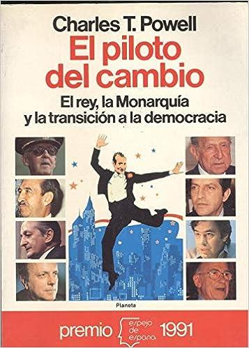 El Piloto Del Cambio (Espejo de España): Amazon.es: Powell, Charles T: Libros