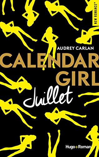Calendar Girl - Juillet NEW ROMANCE French Edition