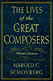 Lives of the Great Composers 3e