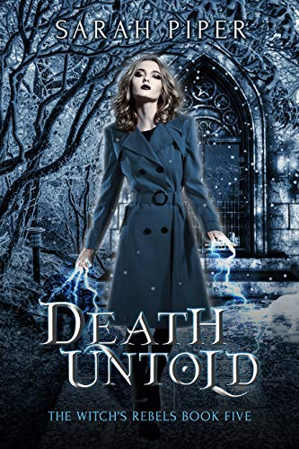 Pdf Thriller Death Untold: A Reverse Harem Paranormal Romance (The Witch's Rebels Book 5)
