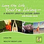Healthy Weight Loss | Brenda Jaeck
