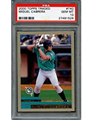 2000 topps traded #t40 MIGUEL CABRERA florida marlins rookie card PSA 10 Graded Card