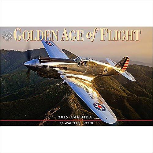Descarga de la tienda de libros electrónicos de Amazon Golden Age of Flight Wall 2015 Calendar PDF MOBI