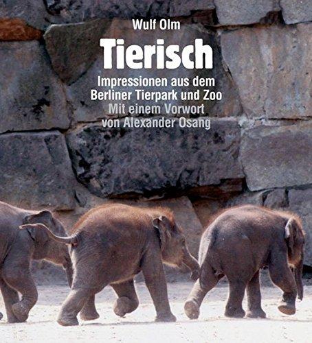 Tierisch Impressionen aus dem Berliner Tierpark und Zoo
