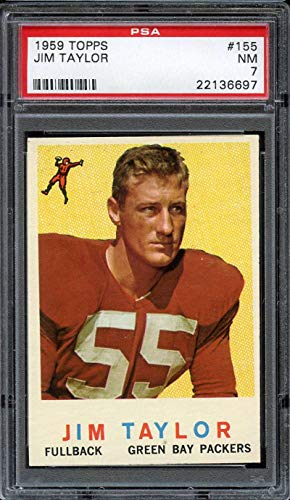 Jim Taylor Packers - 1959 TOPPS #155 JIM TAYLOR UER PSA 7 RC ROOKIE PACKERS HOF