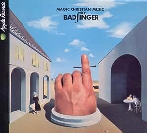 Badfinger - Magic Christian Music - Amazon.com Music