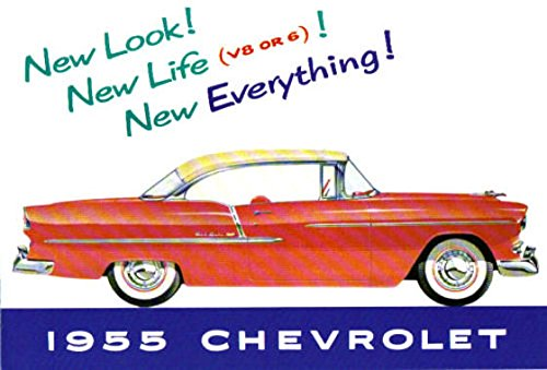 A BEAUTIFUL, FULL COLOR 1955 CHEVY PASSENGER CAR DEALERS SALES BROCHURE - INCLUDES Bel Air, One-Fifty 150, Two-Ten 210, Wagons, covertibles, Coupes, Sedans, 4-door, 2-door. CHEVROLET - ADVERTISMENT PAMPHLET AD