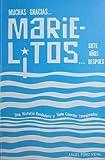 Muchas Gracias . . . Marielitos . . . Siete Anos Despues, Angel Perez-Vidal, 0897294734