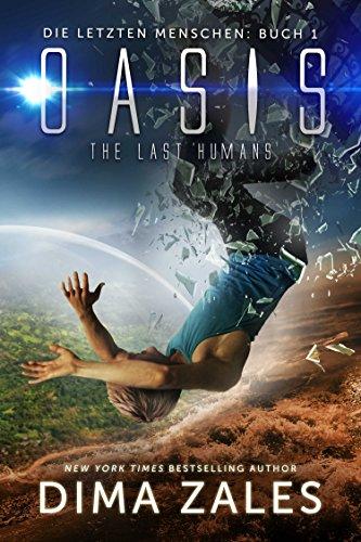 Oasis – The Last Humans (Die letzten Menschen 1) (German Edition)