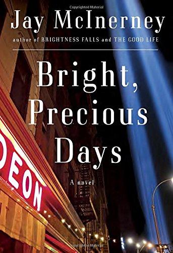 (Bright, Precious Days: A novel)