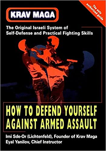 krav maga how to defend yourself against armed assault