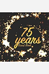 75 Years Guest Book: Birthday party keepsake for family and friends to write in (Square Gold Star Swirl) Paperback