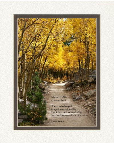 Personalized Graduation Gift with Verse from The Road Not Taken Poem. Aspen Path Photo, 8x10 Double Matted. Add Your Personalization for Unique Graduate Keepsake. Gift for Graduate 2016