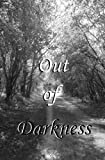 img - for Out of Darkness by Vanessa Wester (2013-07-12) book / textbook / text book