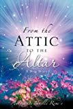From the Attic to the Altar, Antoinette Rene'e, 1602660212