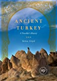 img - for Ancient Turkey: A Traveller's History Paperback April 28, 1999 book / textbook / text book