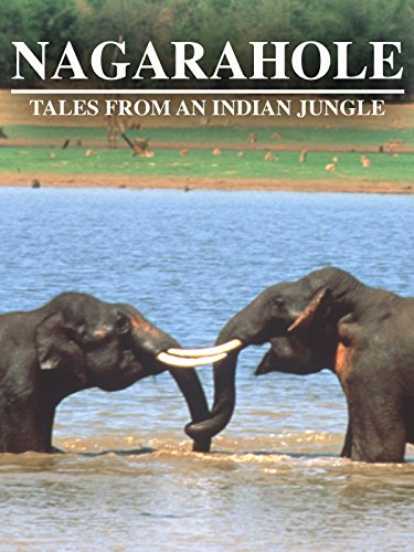 Nagarahole: Tales from an Indian Jungle