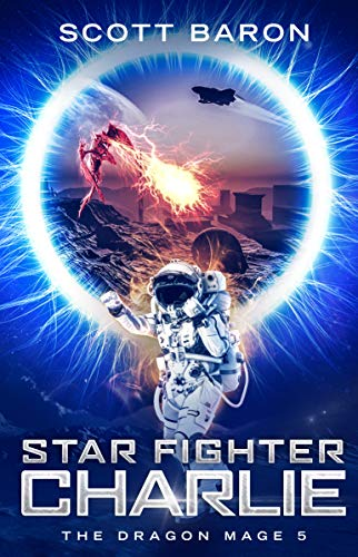 - Star Fighter Charlie: The Dragon Mage Book 5