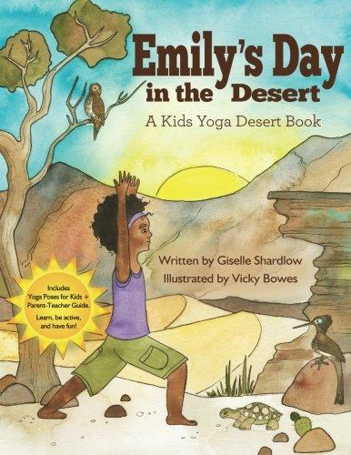 Emilys Day in the Desert: A Kids Yoga Desert Book: Amazon ...
