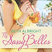 The Sassy Belles | Beth Albright