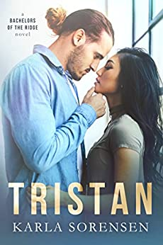 Tristan  (Bachelors of the Ridge  Book 5) by [Sorensen , Karla ]