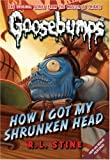 img - for How I Got My Shrunken Head (Classic Goosebumps) by R L Stine (2009-07-01) book / textbook / text book
