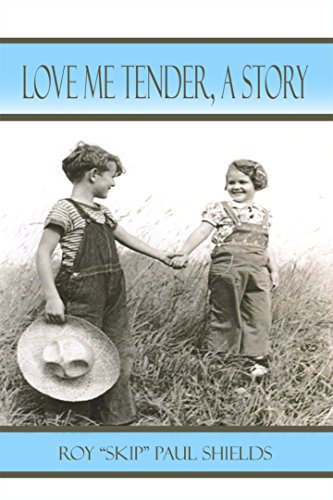 Love Me Tender: A Story (English Edition)