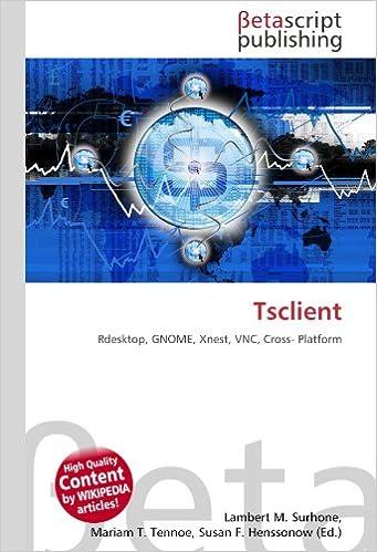 Amazon fr - Tsclient: Rdesktop, GNOME, Xnest, VNC, Cross- Platform