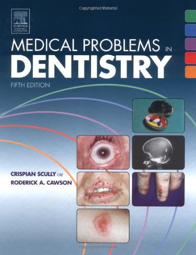 Medical Problems in Dentistry, 5e