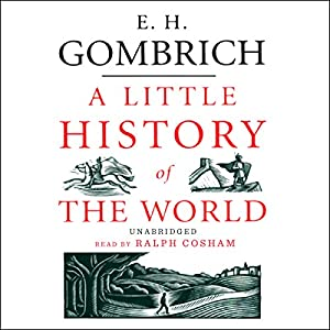 A Little History of the World Audiobook