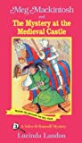 Meg Mackintosh and the Mystery at the Medieval Castle, Lucinda Landon, 0613083377