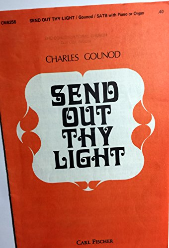 Out Thy Send Light (Send Out Thy Light - SATB with Piano or Organ)