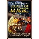 Wild Sorceress Series, Prequel: Legacy of Magic