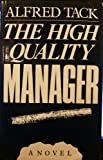 The High Quality Manager, Alfred Tack, 0704505495