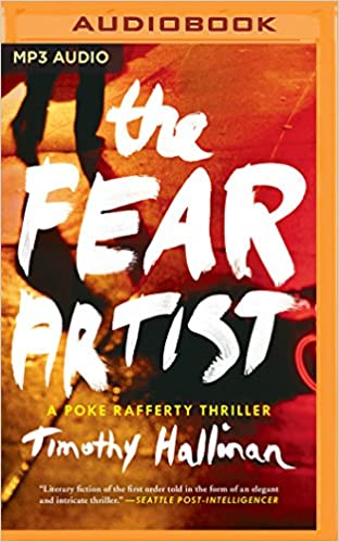 The Fear Artist (Poke Rafferty Novel)