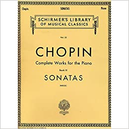 Chopin Complete Works For The Piano Book Xi Sonatas