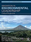 img - for Innovation in Environmental Leadership: Critical Perspectives (Routledge Studies in Leadership Research) book / textbook / text book