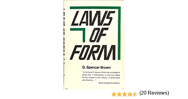 Laws of Form: G. Spencer Brown: 9780517527764: Amazon.com: Books